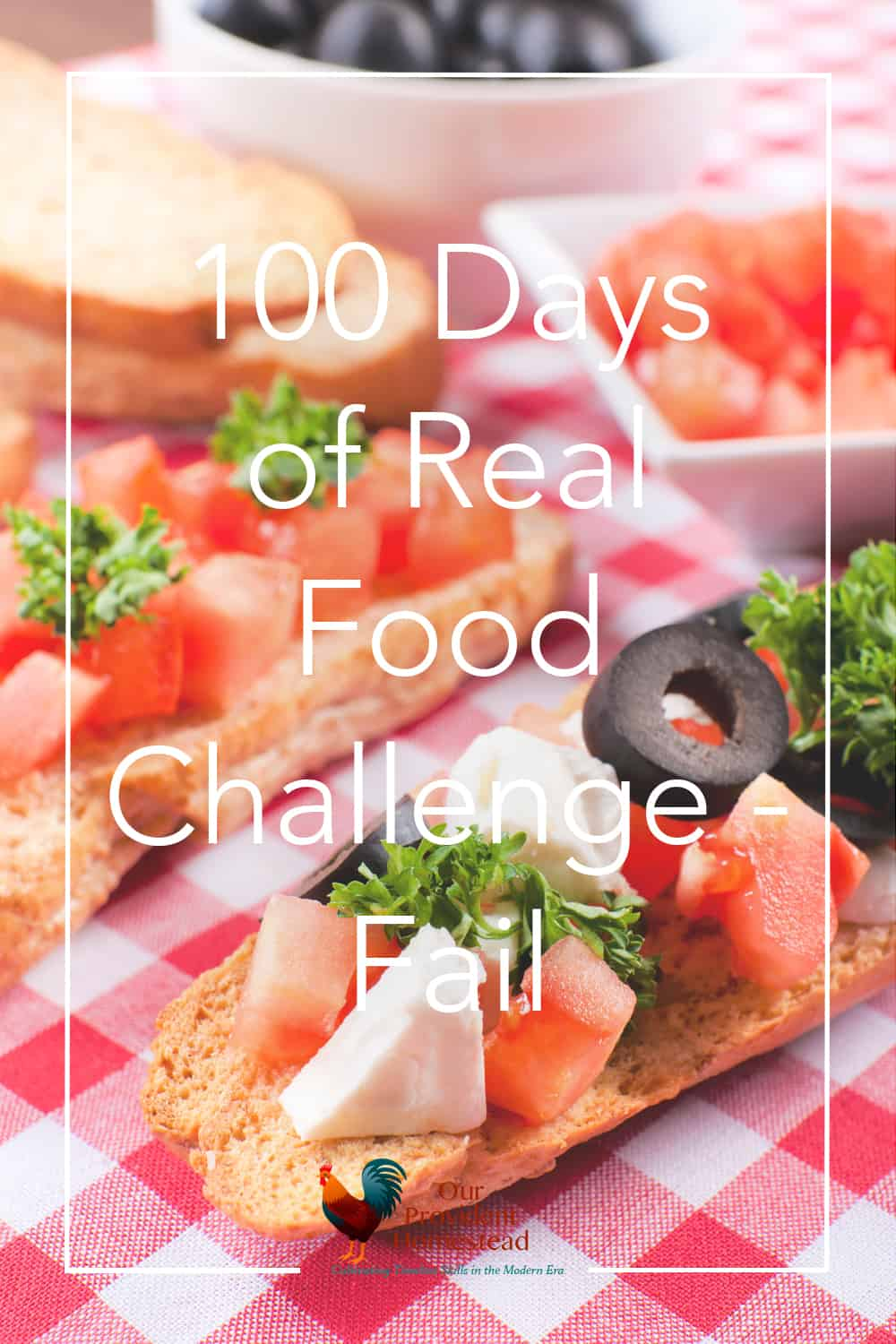What do you do when you fail at something that you think is important? Click here to see how and why I failed at my 100 days of real food challenge. Real Food | Diet Fail | Homesteading