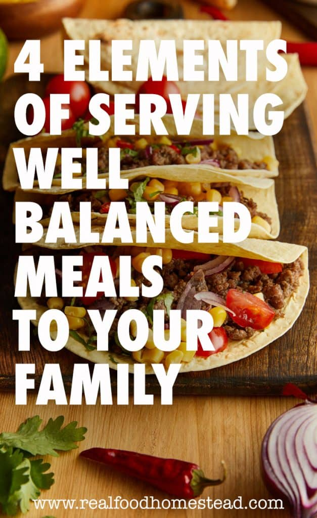 pin for 4 Elements of Serving Well Balanced Meals to Your Family