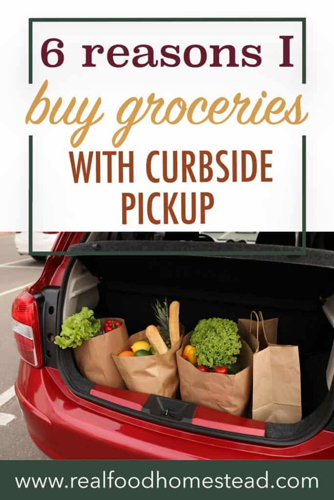 6 Reasons I Love Buying Groceries With Curbside Pickup pin