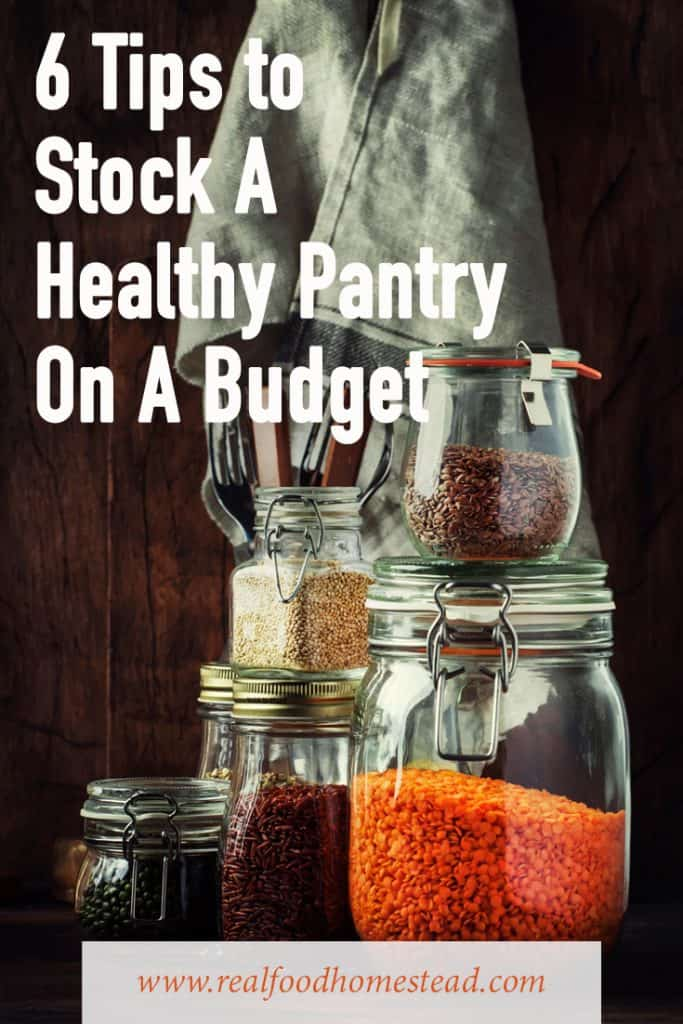 pin for 6 Tips to Stock A Healthy Pantry On A Budget