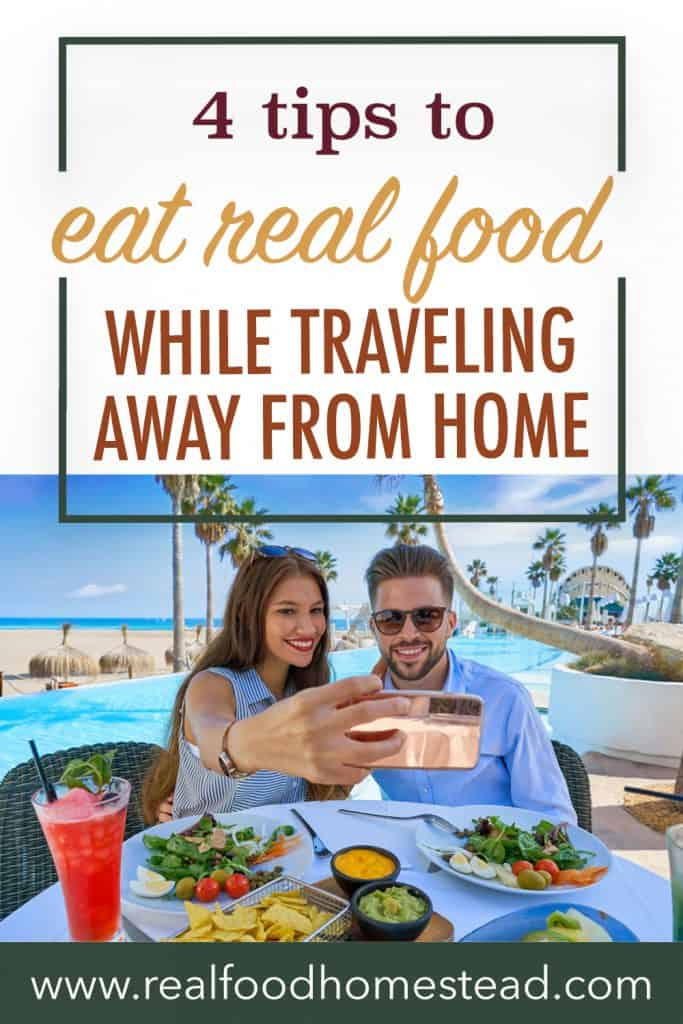 pin for eat real food while traveling